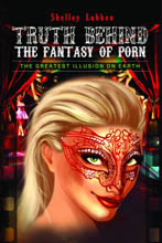 The Truth Behind the Fantasy of Porn book cover
